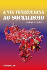 A via venezuelana ao socialismo