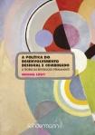 A politica do desenvolvimento desigual e combinado