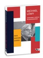 Michael Lowy marxismo e critica da modernidade